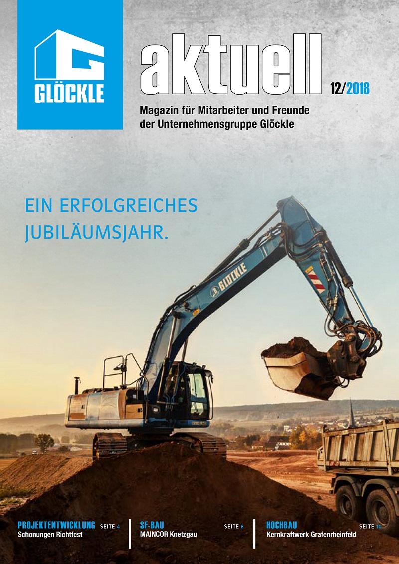 GLÖCKLE aktuell ist die Mitarbeiterzeitung der Unternehmensgruppe Glöckle